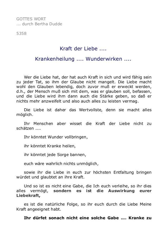 GOTTES WORT ... durch Bertha Dudde 5358 Kraft der Liebe .... Krankenheilung .... Wunderwirken .... Wer die Liebe hat, der ...