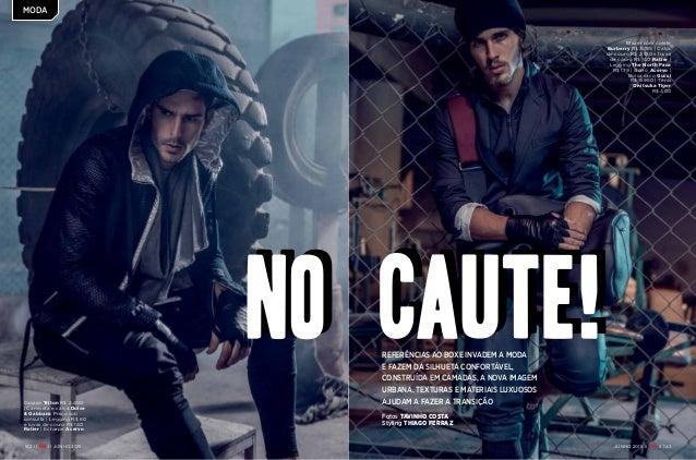 moda 142 ii ii JUNHO 2015 moda JUNHO 2015 ii ii 143 Blazer com colete Burberry R$ 3.195 | Calça de couro R$ 2.100 e luvas ...