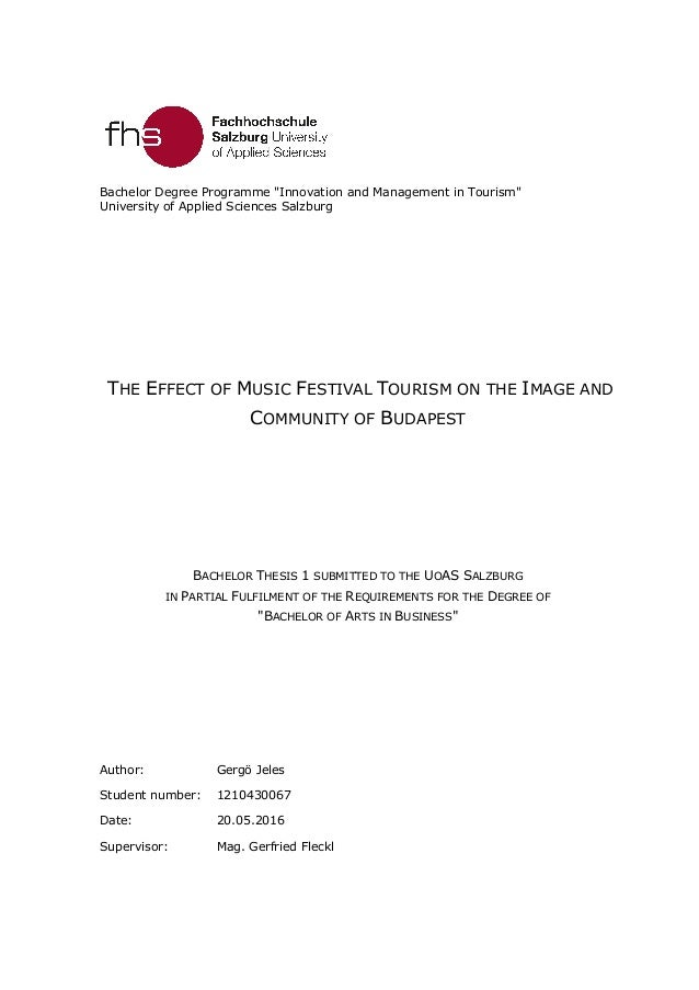 """Bachelor Degree Programme """"Innovation and Management in Tourism"""" University of Applied Sciences Salzburg THE EFFECT OF MUS..."""