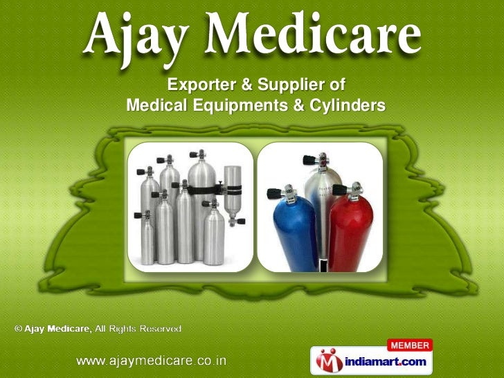 Exporter & Supplier ofMedical Equipments & Cylinders