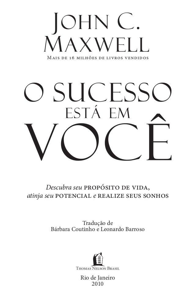Descubra seu propósito de vida, atinja seu potencial e realize seus sonhos Mais de 16 milhões de livros vendidos Rio de Ja...