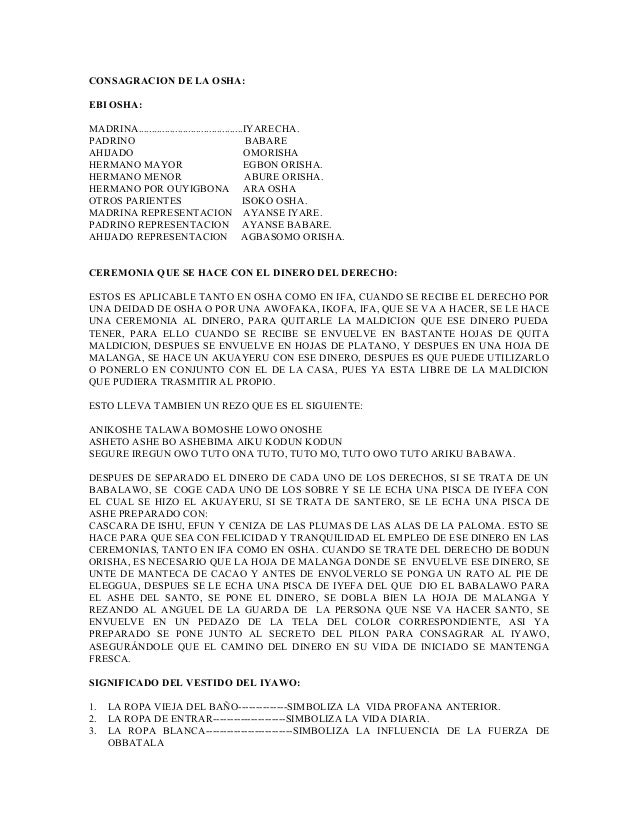 CONSAGRACION DE LA OSHA: EBI OSHA: MADRINA........................................IYARECHA. PADRINO BABARE AHIJADO OMORISH...