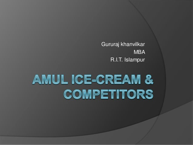 markiting of amul ice cream Amul butter, amul milk powder, amul ghee, amulspray, amul cheese, amul chocolates, amul shrikhand, amul ice cream, nutramul, amul milk and amulya have made amul a leading food brand in india today amul is a symbol of many things.