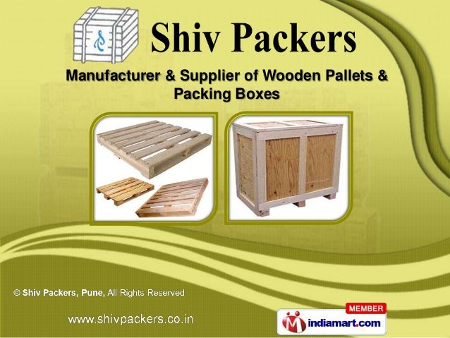 Manufacturer & Supplier of Wooden Pallets &              Packing Boxes