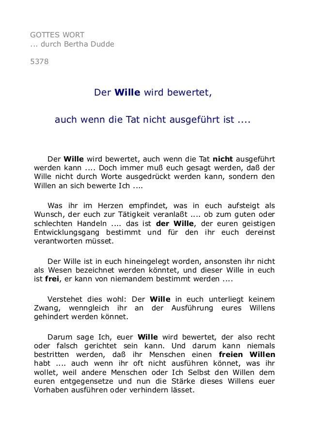 GOTTES WORT ... durch Bertha Dudde 5378 Der Wille wird bewertet, auch wenn die Tat nicht ausgeführt ist .... Der Wille wir...