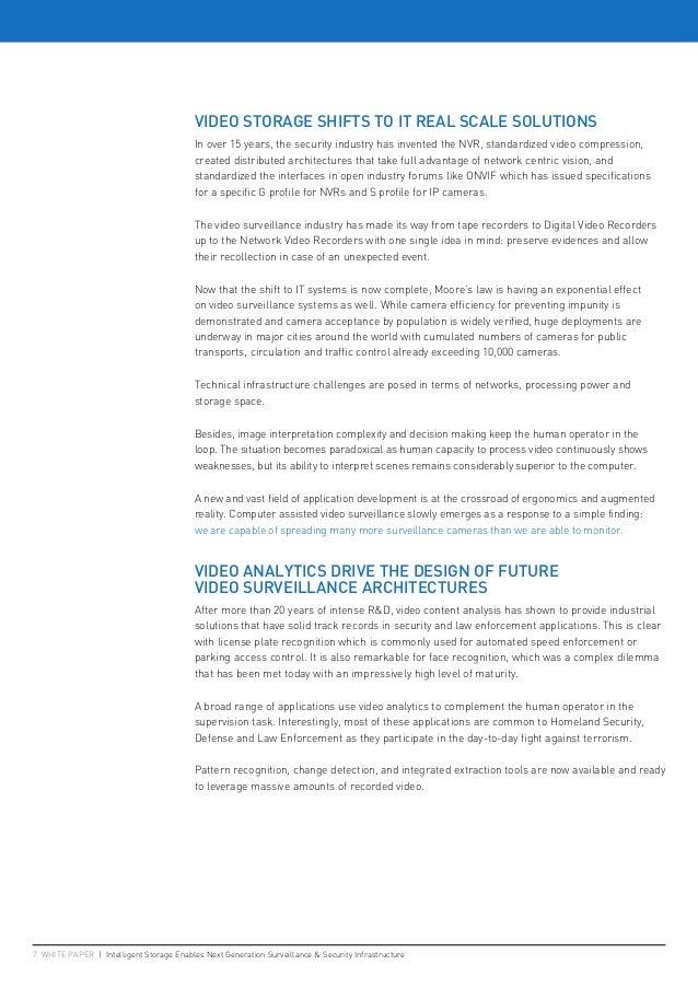 7 WHITE PAPER   Intelligent Storage Enables Next Generation Surveillance & Security Infrastructure VIDEO STORAGE SHIFTS TO...