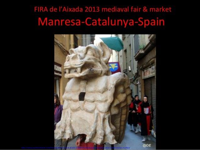 FIRA de l'Aixada 2013 mediaval fair & market                Manresa-Catalunya-Spain                                       ...