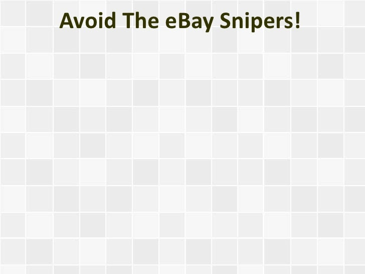 Avoid The eBay Snipers!