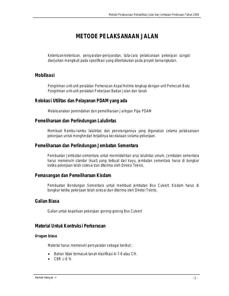 Metode Pelaksanaan Rehabilitasi Jalan dan Jembatan Perdesaan Tahun 2008                                METODE PELAKSANAAN ...