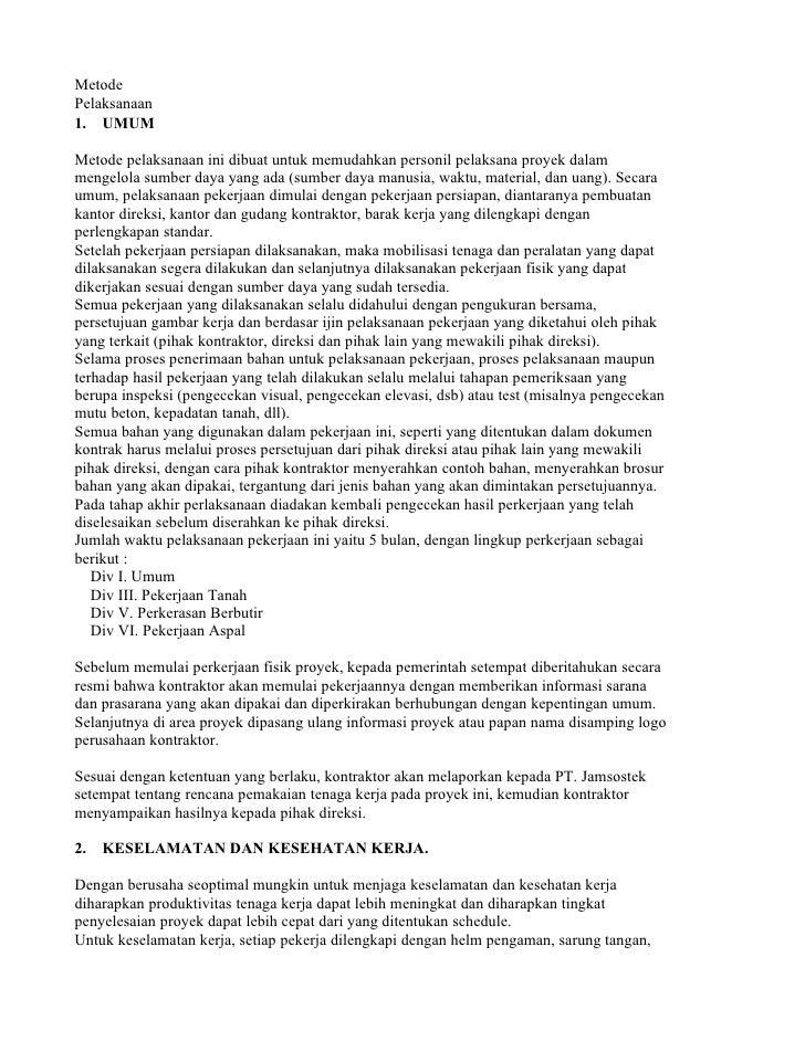 Metode Pelaksanaan 1. UMUM  Metode pelaksanaan ini dibuat untuk memudahkan personil pelaksana proyek dalam mengelola sumbe...