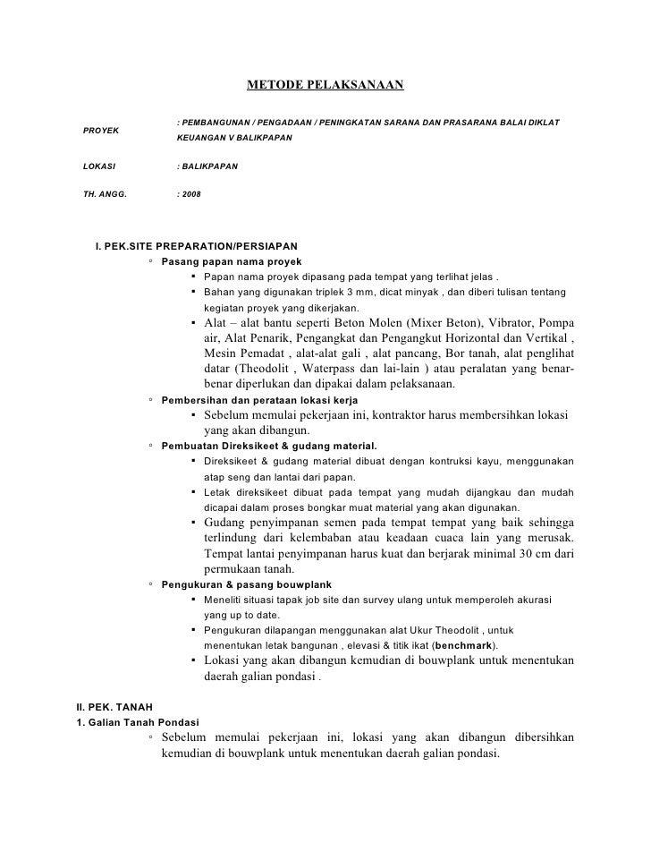METODE PELAKSANAAN                     : PEMBANGUNAN / PENGADAAN / PENINGKATAN SARANA DAN PRASARANA BALAI DIKLAT  PROYEK  ...