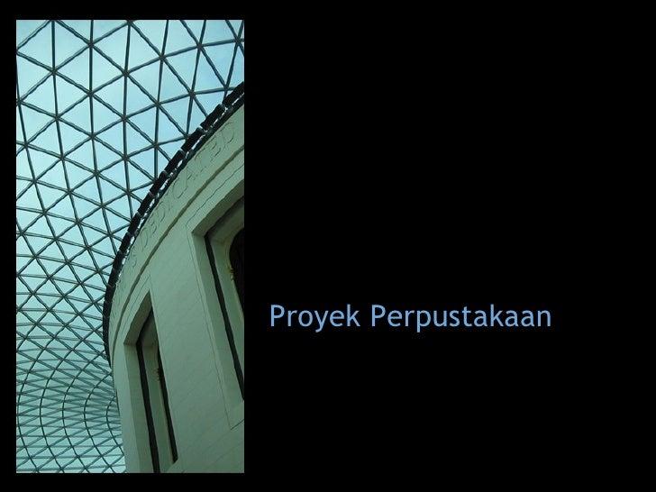 Proyek Perpustakaan