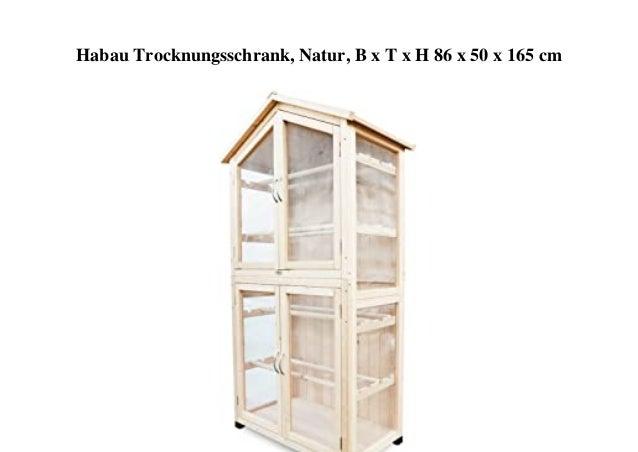 Habau Trocknungsschrank, Natur, B x T x H 86 x 50 x 165 cm
