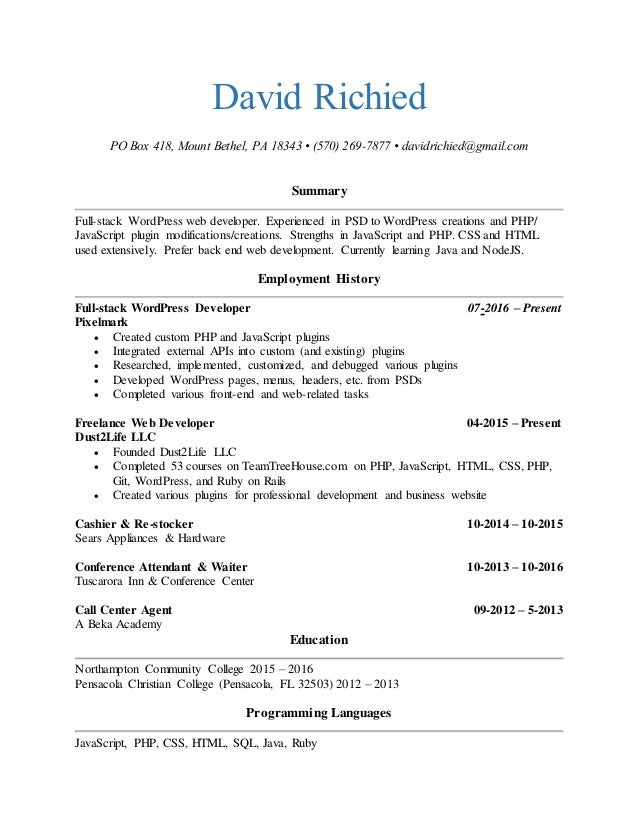 David Richied   Web Developer Resume. David Richied PO Box 418, Mount  Bethel, PA 18343 U2022 (570) 269  Resume Web Developer