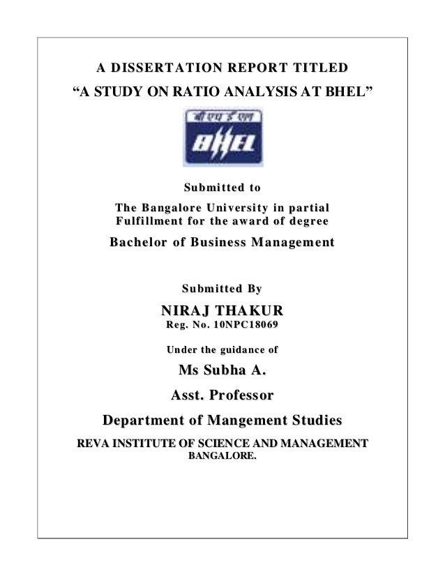 "AA DDIISSSSEERRTTAATTIIOONN RREEPPOORRTT TTIITTLLEEDD ""A STUDY ON RATIO ANALYSIS AT BHEL"" SSuubbmmiitttteedd ttoo TThhee B..."