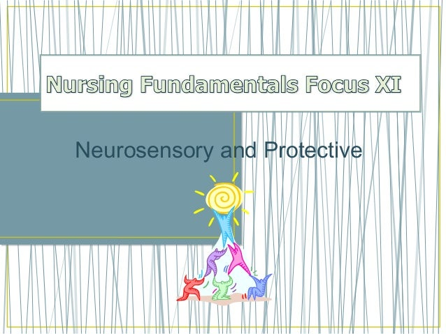 Neurosensory and Protective