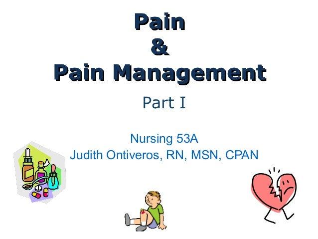 Part I           Nursing 53AJudith Ontiveros, RN, MSN, CPAN