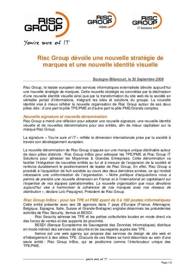 Page 1/3 Risc Group dévoile une nouvelle stratégie de marques et une nouvelle identité visuelle Boulogne-Billancourt, le 3...