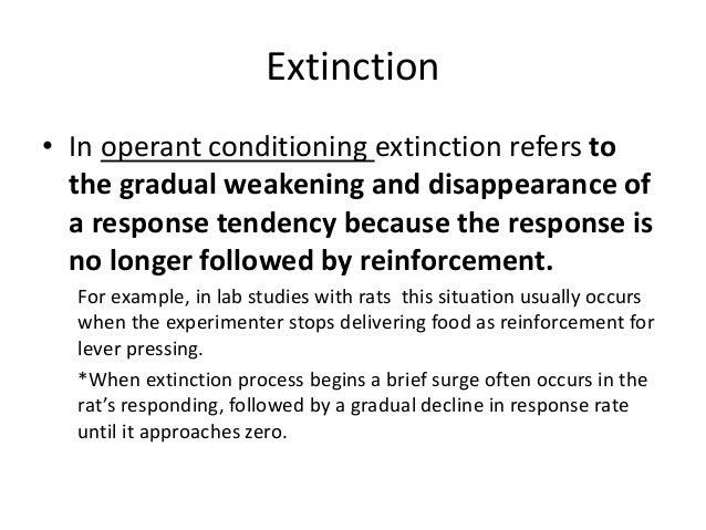 example of extinction reinforcement