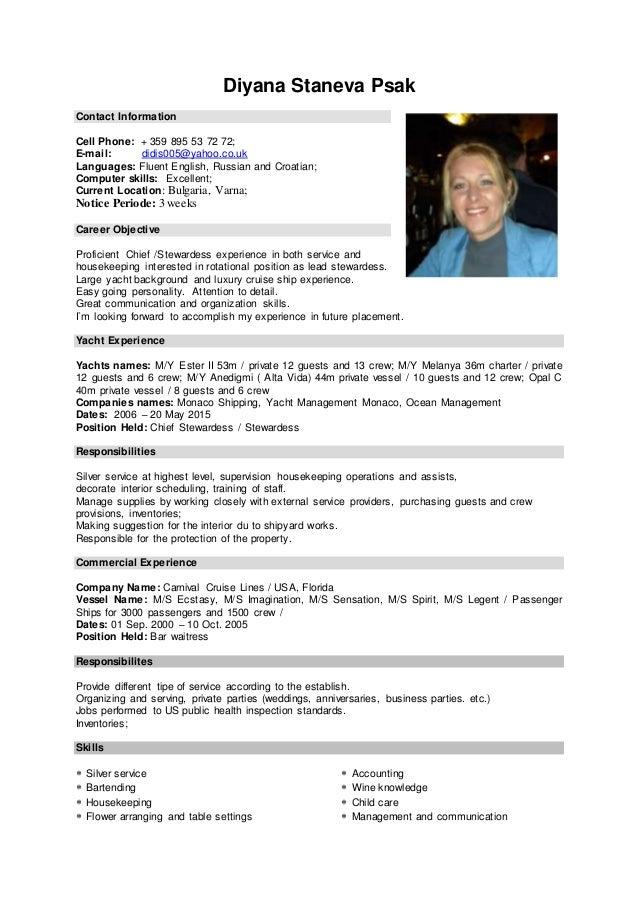 Diyana Staneva Psak Contact Information Cell Phone: + 359 895 53 72 72; E-mail: didis005@yahoo.co.uk Languages: Fluent Eng...