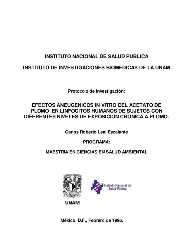 INSTITUTO NACIONAL DE SALUD PUBLICA INSTITUTO DE INVESTIGACIONES BIOMEDICAS DE LA UNAM Protocolo de Investigación: EFECTOS...