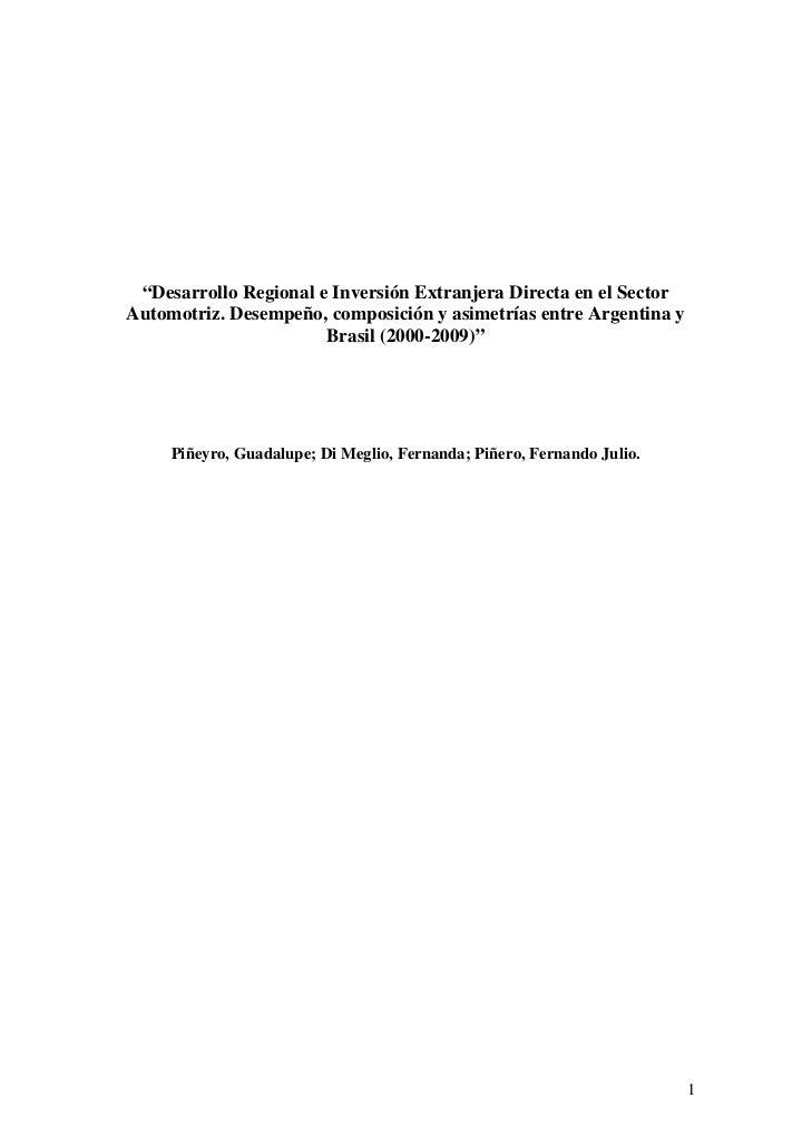 """""""Desarrollo Regional e Inversión Extranjera Directa en el SectorAutomotriz. Desempeño, composición y asimetrías entre Arge..."""