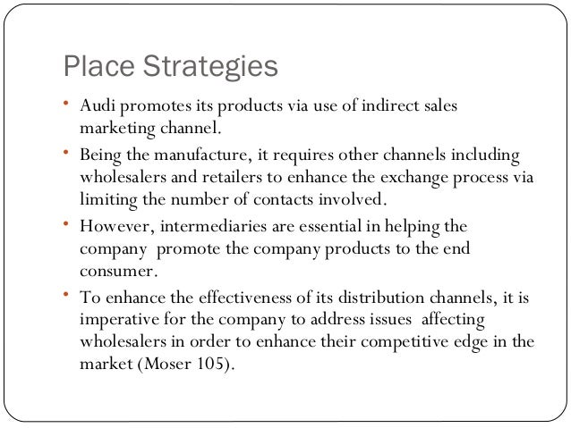 strategic marketing plan for the audi Helping you set marketing objectives to both approaches can help a company to agree business objectives and marketing objectives and allow a marketing plan to be.
