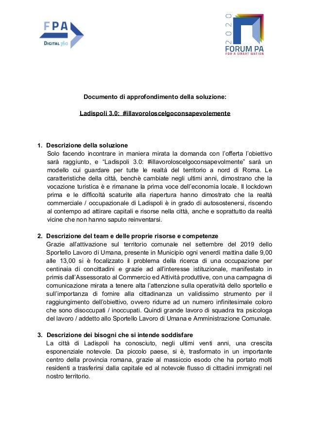 Documento di approfondimento della soluzione: Ladispoli 3.0: #illavoroloscelgoconsapevolemente 1. Descrizione della soluzi...