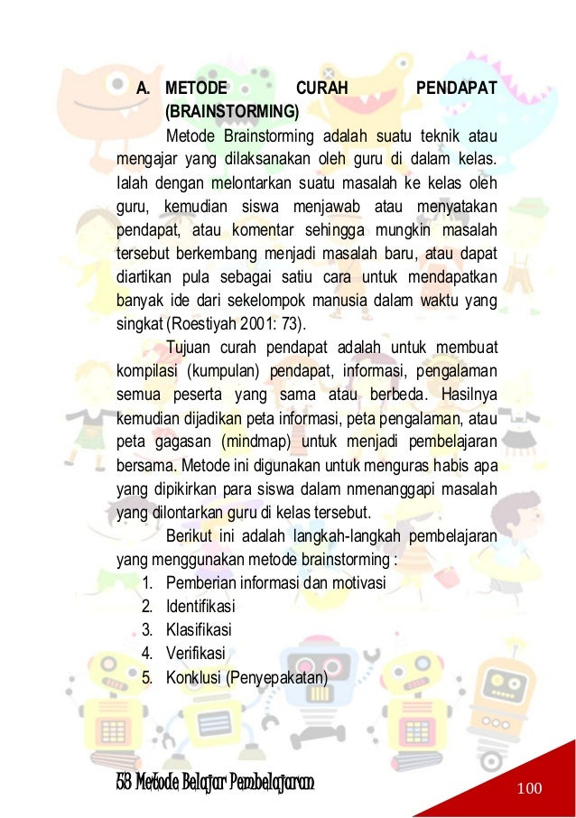 53 Metode Belajar Pembelajaran 101 Brainstorming dalam bahasa Indonesia disebut sebagai curah gagas/ curah pendapat/ sumba...