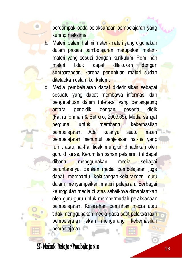 53 Metode Belajar Pembelajaran 19 d. Pengelolaan kelas, yaitu pengelolaan yang dilakukan oleh guru di dalam kelas guna men...