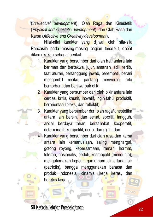 53 Metode Belajar Pembelajaran 23 F. KOMPONEN OUTPUT Komponen out put yang dituntut untuk dilakukan pemenuhan adalah kompo...