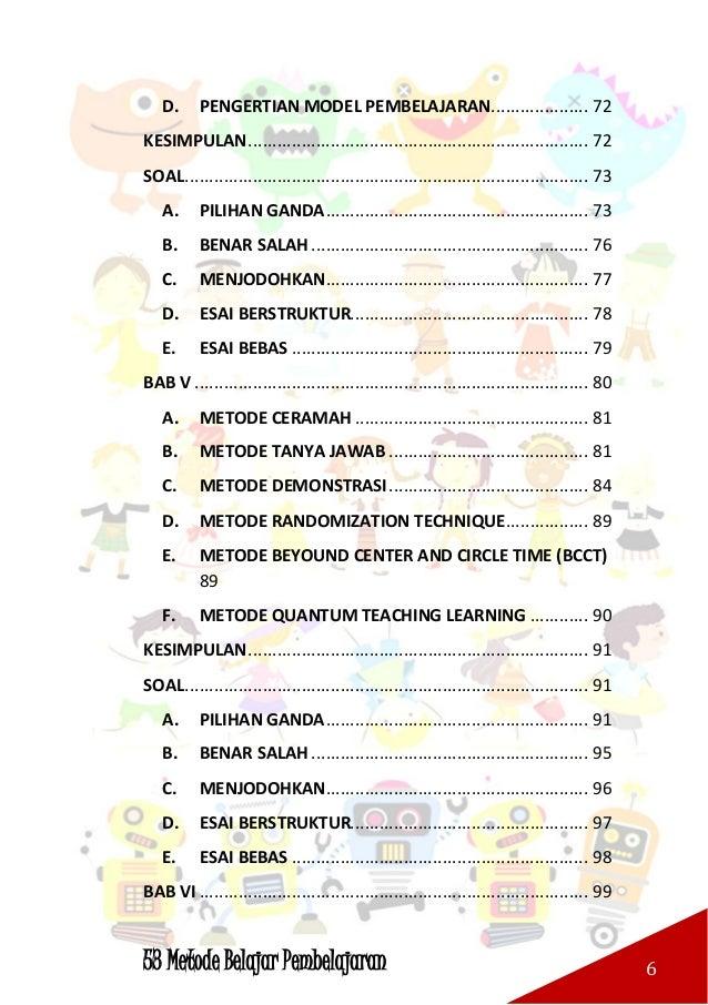 53 Metode Belajar Pembelajaran 7 A. METODE CURAH PENDAPAT (BRAINSTORMING)100 B. METODE DISKUSI UMUM..........................