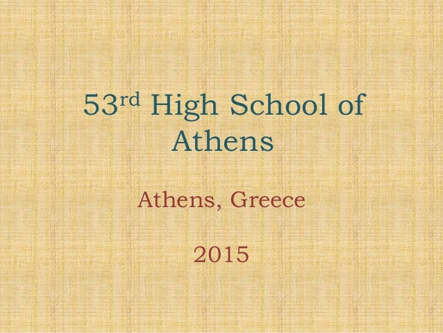 53rd High School of Athens Athens, Greece 2015