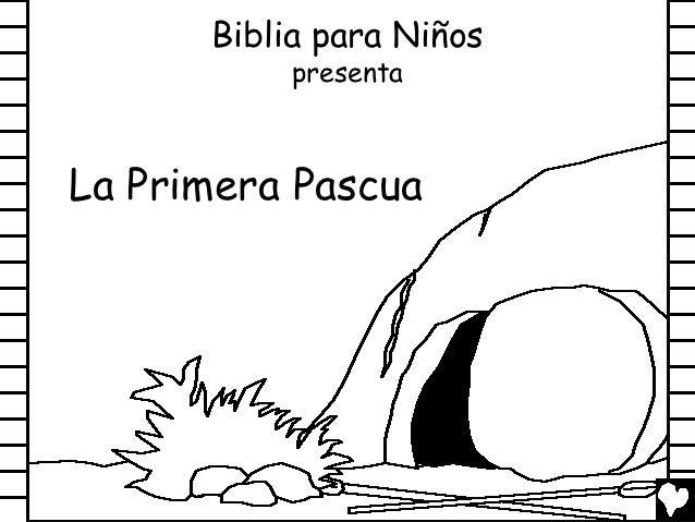 Biblia para Niños           presentaLa Primera Pascua