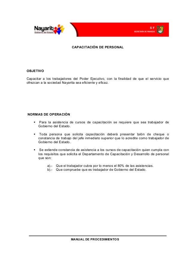 CAPACITACIÓN DE PERSONALOBJETIVOCapacitar a los trabajadores del Poder Ejecutivo, con la finalidad de que el servicio queo...