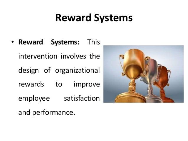 Reward system hr management od interventions - Organizational Chan…