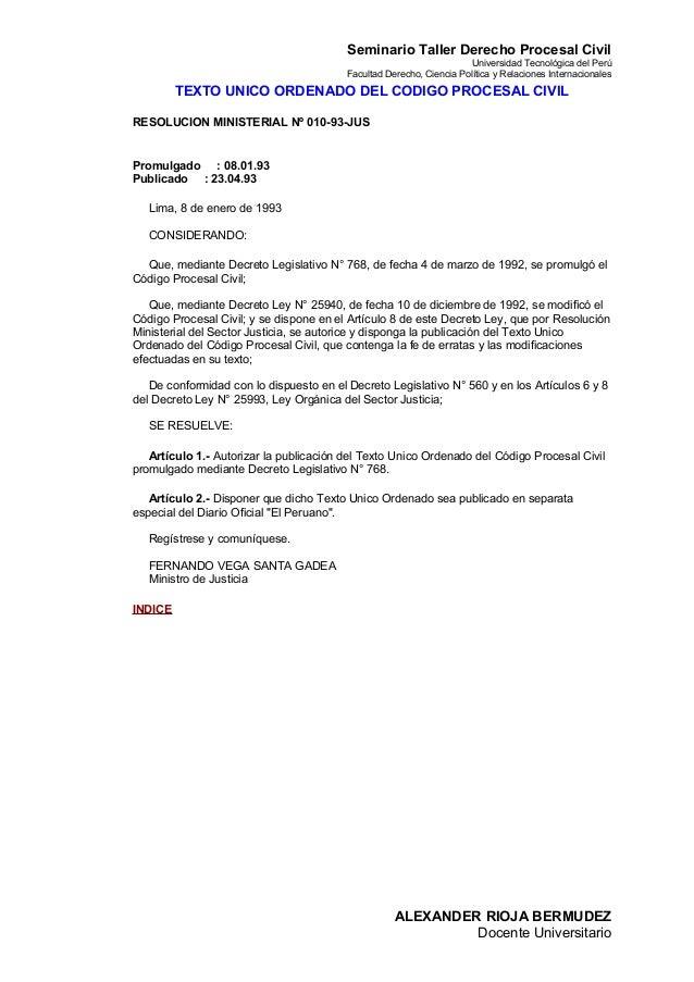 Seminario Taller Derecho Procesal Civil Universidad Tecnológica del Perú Facultad Derecho, Ciencia Política y Relaciones I...