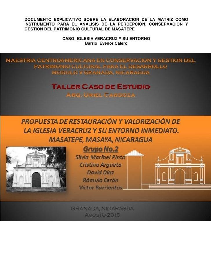 DOCUMENTO EXPLICATIVO SOBRE LA ELABORACION DE LA MATRIZ COMO INSTRUMENTO PARA EL ANALISIS DE LA PERCEPCION, CONSERVACION Y...