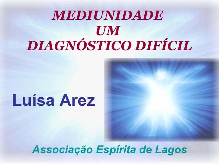 Mediunidade diagnostico dificil