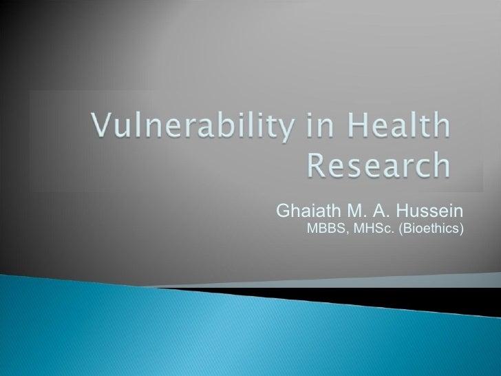 Ghaiath M. A. Hussein MBBS, MHSc. (Bioethics)