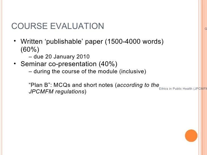 Public Health Ethics&nbspCase Study