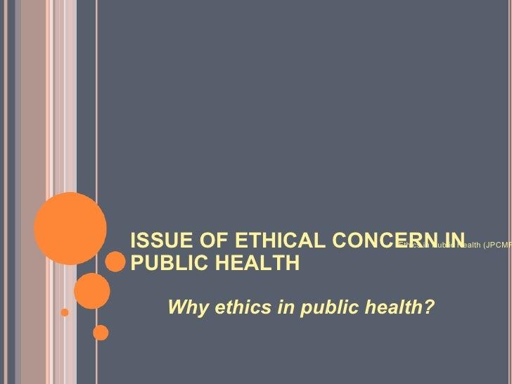 Ethics in Public Health Case Study