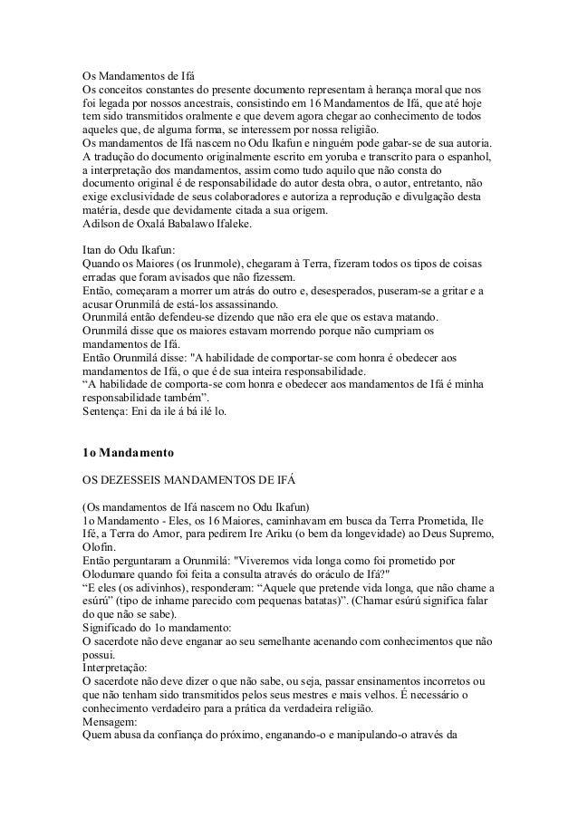 Os Mandamentos de Ifá  Os conceitos constantes do presente documento representam à herança moral que nos  foi legada por n...