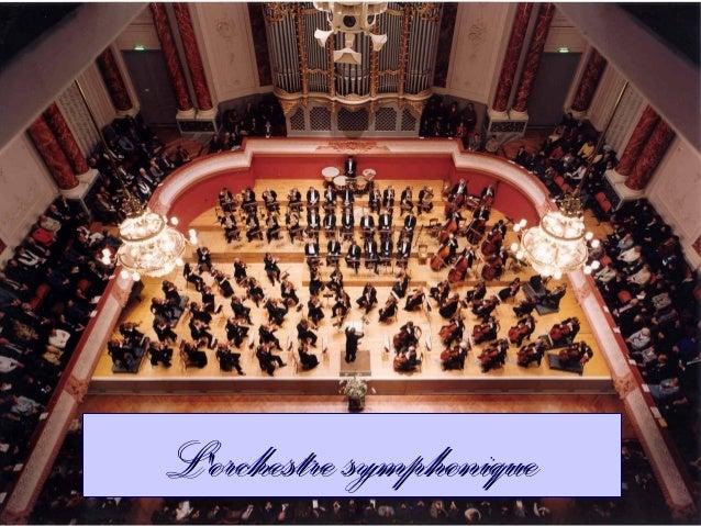 L'orchestre symphoniqueL'orchestre symphonique