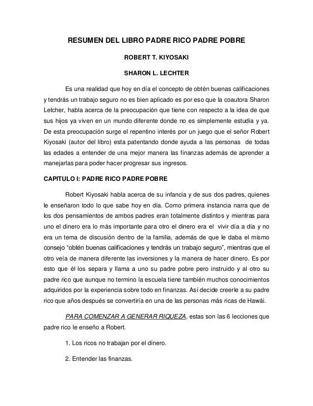 RESUMEN DEL LIBRO PADRE RICO PADRE POBRE                              ROBERT T. KIYOSAKI                              SHAR...