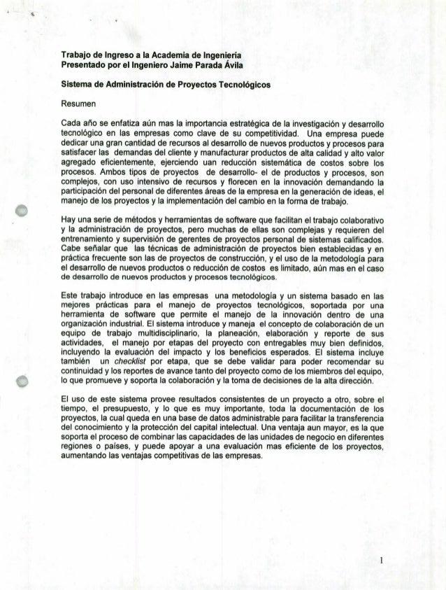 Trabajo de Ingreso a la Academia de Ingeniería Presentado por el Ingeniero Jaime Parada Avila Sistema de Administración de...