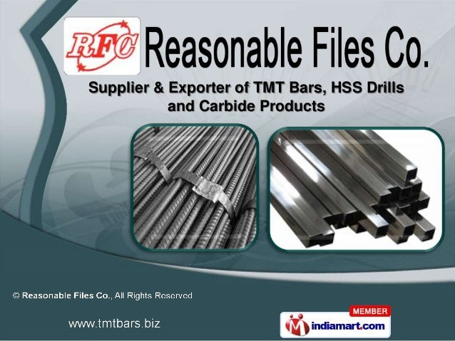 Supplier & Exporter of TMT Bars, HSS Drills           and Carbide Products