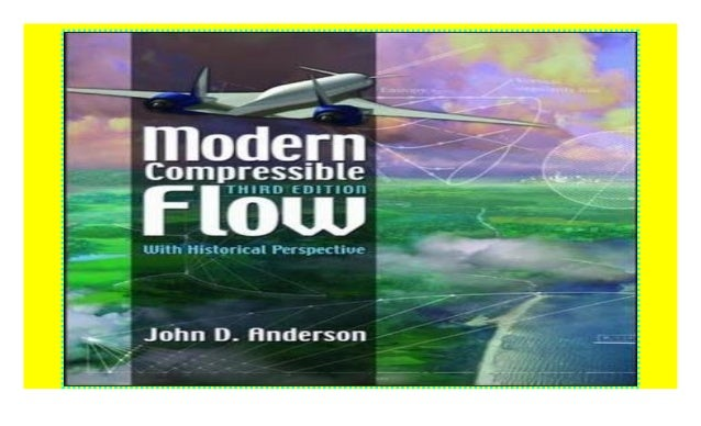 Modern Compressible Flow With Historical Perspective Pdf