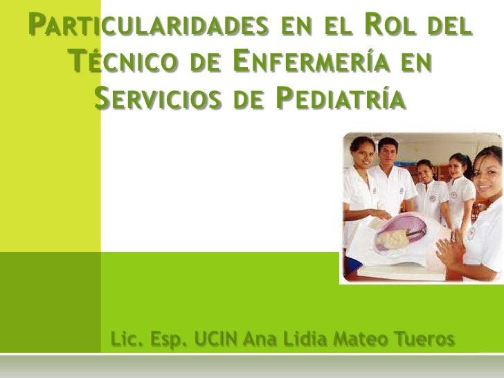 Rol del técnico en enfermería en servicios de pediatría - CICAT-SALUD