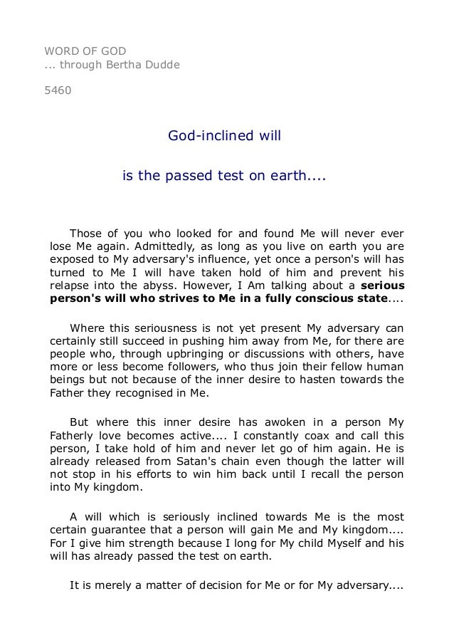 5460 God-inclined will is the passed test on earth